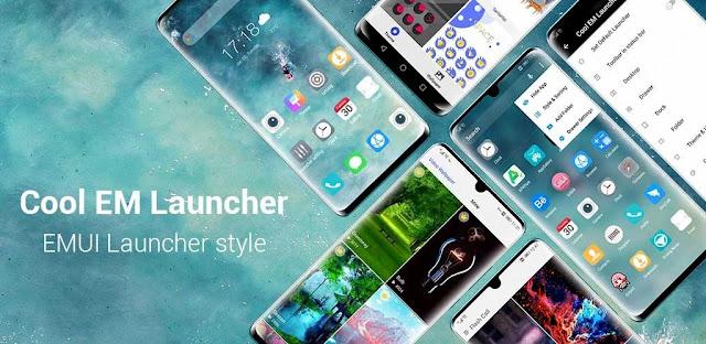 تنزيل Cool EM Launcher  لجميع PRIME Huawei UI emulator launcher لنظام الاندرويد