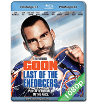 GOON: LAST OF THE ENFORCERS (2017) FULL 1080P HD MKV ESPAÑOL LATINO