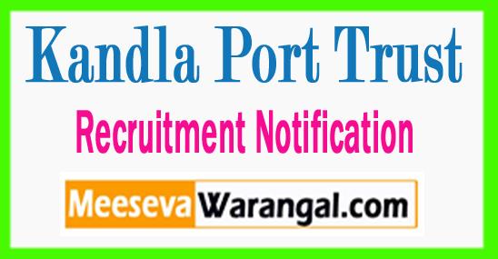 Kandla Port Trust Recruitment 2017