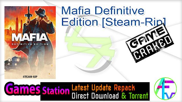 Mafia Definitive Edition [Steam-Rip]