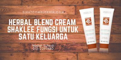 Herbal Blend Cream Shaklee Fungsi Untuk Satu Keluarga