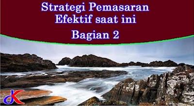 Strategi pemasaran - Efektif saat ini | Bagian 2