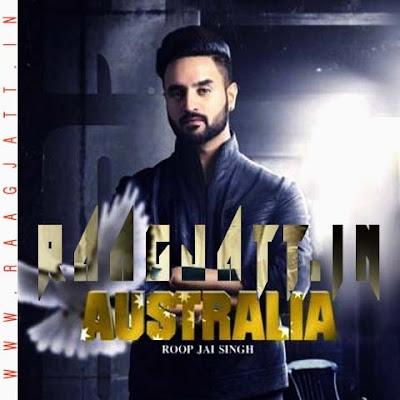 Australia by Roop Jai Singh lyrics