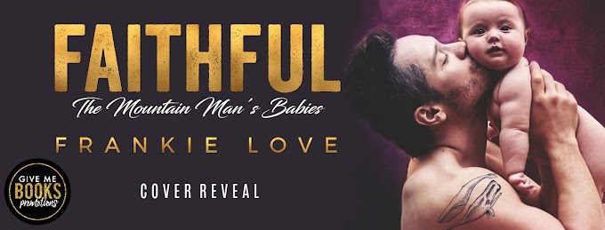 COVER REVEAL PACKET - FAITHFUL: The Mountain Man's Babies by Frankie Love