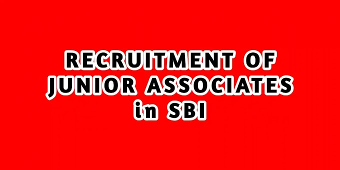 RECRUITMENT OF JUNIOR ASSOCIATES (CUSTOMER SUPPORT & SALES) in State Bank of India