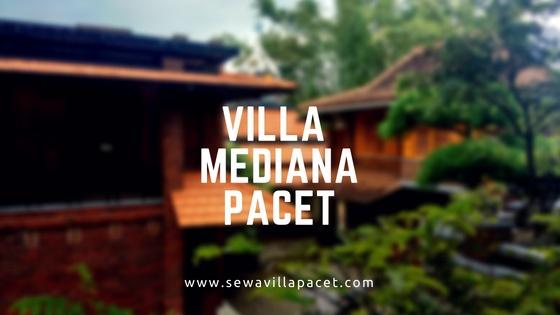 Sewa Villa Pacet Murah - Villa Mediana Pacet