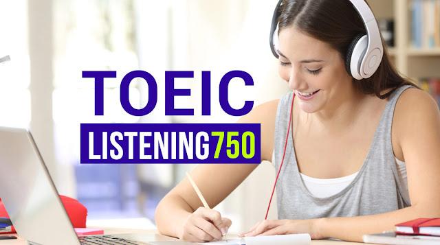 Khóa học Toeic listening 750