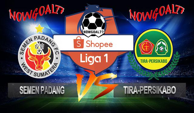Prediksi Semen Padang VS Tira-Persikabo 8 Juli 2019
