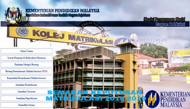 Semakan Keputusan Matrikulasi 2018 2019 Online Pendidikan Malaysia
