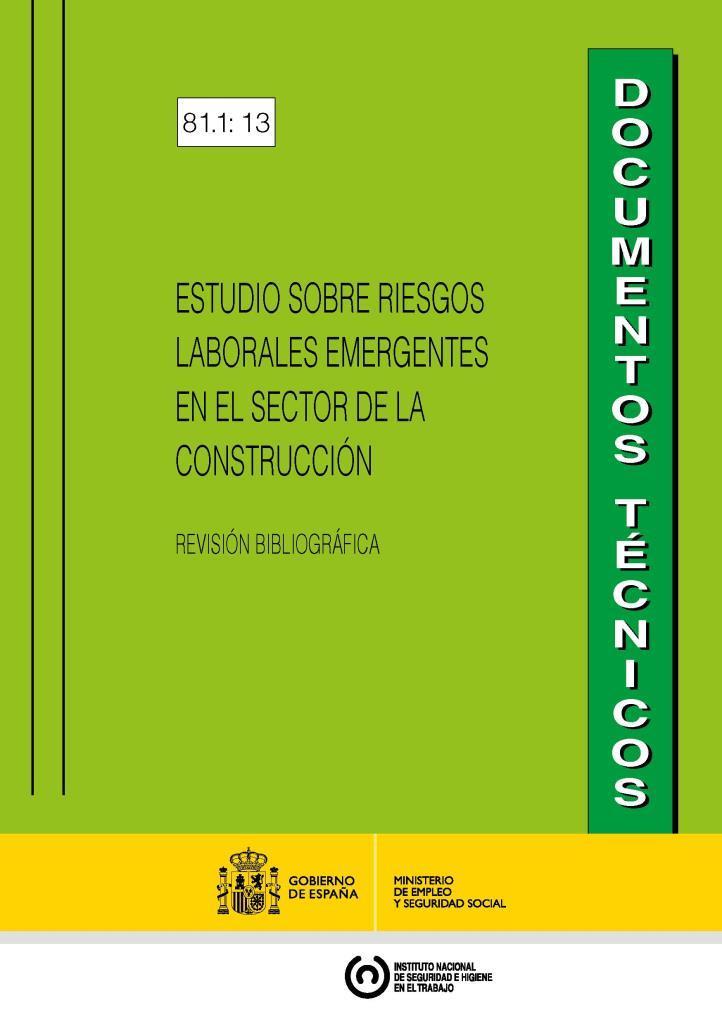 Estudio sobre riesgos laborales emergentes en el sector de la construcción