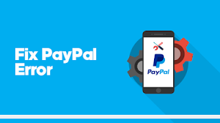 [Paypal] Learn How To Fix PayPal Error 'We Were Unable to Authorize Your Payment'