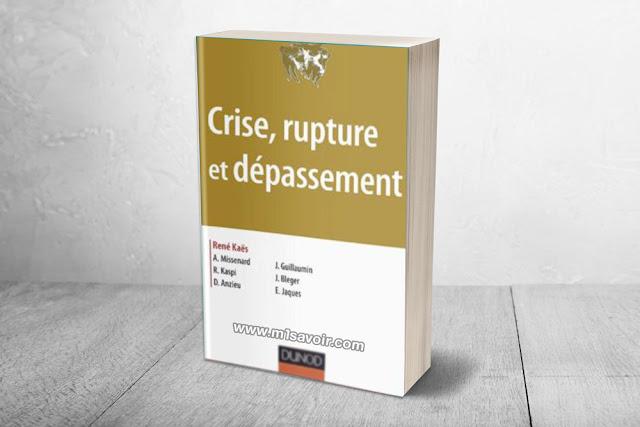 Crise Rupture Et Dépassement