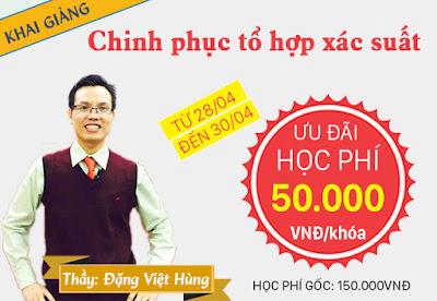 Khoa học Chinh phục tổ hợp xác suất thầy Đặng Việt Hùng