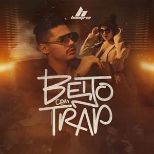 Hungria Hip Hop - Beijo com Trap em Mp3