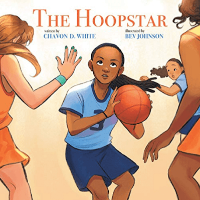 The Hoopstar by Chavon D. White