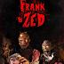 Trailer y sinopsis oficial: Frank & Zed ►Horror Hazard◄