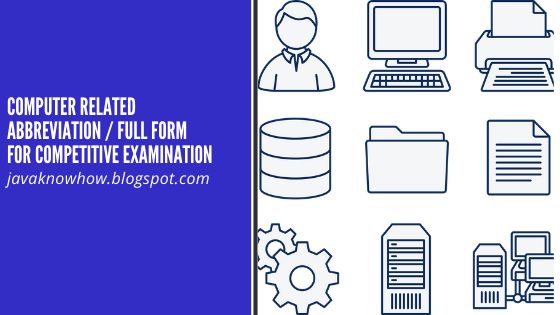Computer Related Abbreviation / Full form for Competitive Exam