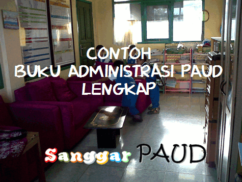 DOWNLOAD BUKU ADMINISTRASI PAUD LENGKAP