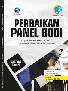 Perbaikan Panel Bodi - Program Keahlian Teknik Otomotif Kompetensi Keahlian Teknik Bodi SMK/MAK Kelas XI