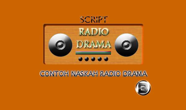 Contoh Tugas Naskah Drama Radio