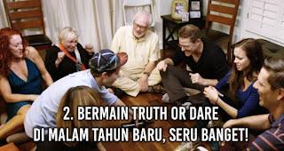 Bermain Truth or Dare Di Malam Tahun Baru, Seru Banget!