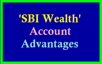 SBI Wealth Account Advantages /2019/08/advantages-of-sbi-wealth-account.html