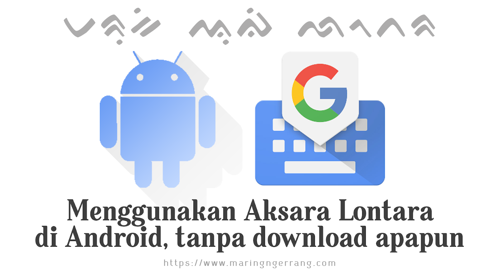 Menggunakan Font Lontara di Android Tanpa Aplikasi