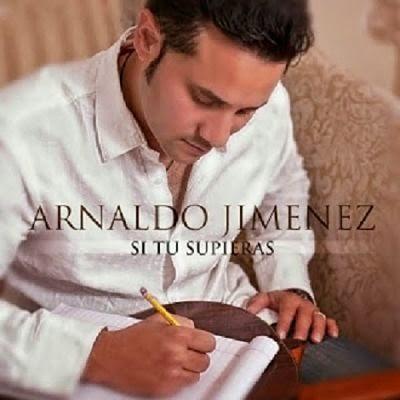 SI TU SUPIERAS - ARNALDO JIMENEZ (2013)