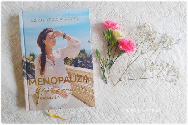 Menopauza Agnieszka Maciąg