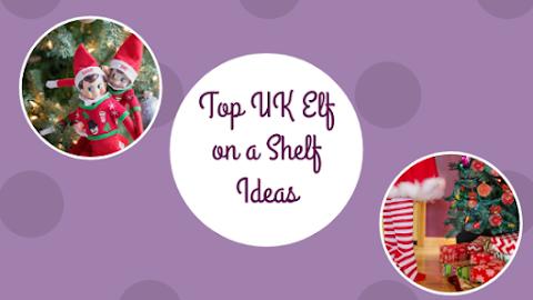 Top UK Elf on the Shelf Ideas
