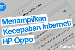 Cara Menampilkan Kecepatan Internet di Status Bar HP Oppo