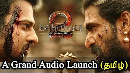 Baahubali 2 – The Conclusion | Official Grand Audio Launch (Tamil)