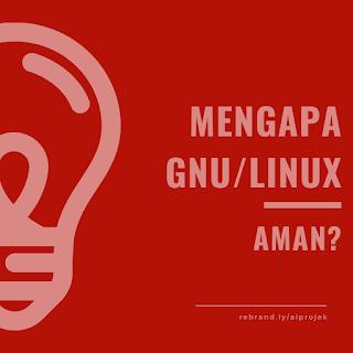 cover Mengapa GNU/Linux Aman?