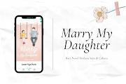 Telah Rilis! Novel Perdana Asya Azalea, Marry My Daughter