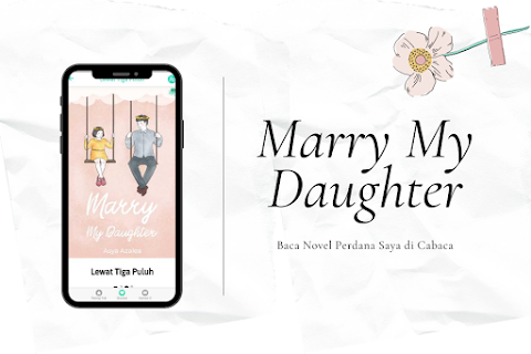 Telah Rilis! Novel Perdana Asya Azalea, Marry My Daughter