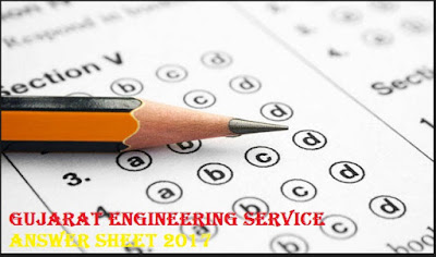 GPSC Answer Key 2017 Download Gujarat Engineering Service Answer Sheet 2017