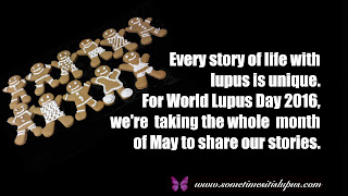 Image: gingerbread men with differing outfits.  Text: Every story of life with lupus is unique. For World Lupus Day 2016, we're taking the whole month of May to share our stories.