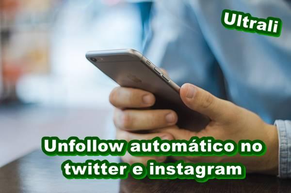 Unfollow automático no twitter e instagram