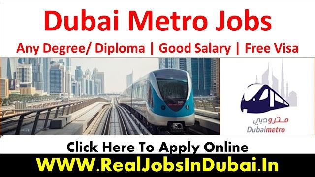 Dubai Metro Jobs UAE 2021