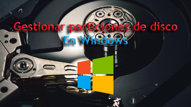 Particionar disco duro sin programas windows