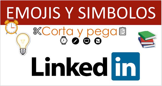 Emojis y Simbolos para hacer más atractivo tu perfil de LinkedIn by Esmeralda Diaz-Aroca