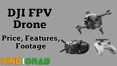 DJI FPV Drone Kya Hai
