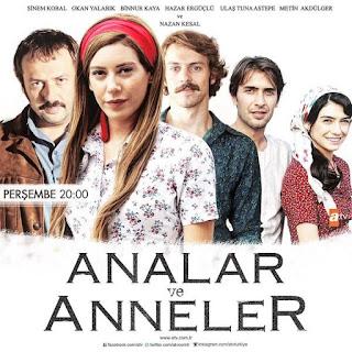 مسلسل الأمهات و الوالدات Analar ve Anneler