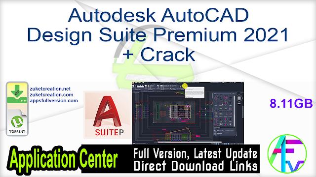 Autodesk AutoCAD Design Suite Premium 2021 + Crack