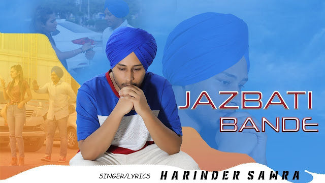 Jazbati Bande - Harinder Samra Song Lyrics Mp3 Audio & Video Download