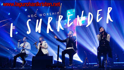 I Surrender - NDC Worship Live Recording