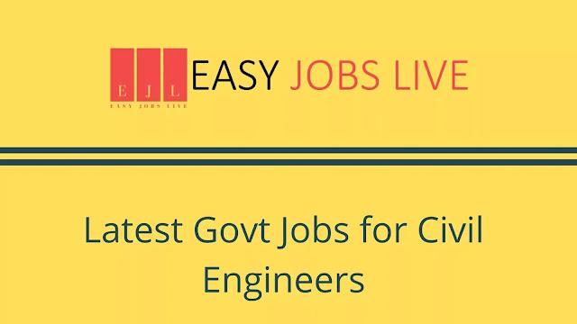 Latest Govt Jobs for Civil Engineers