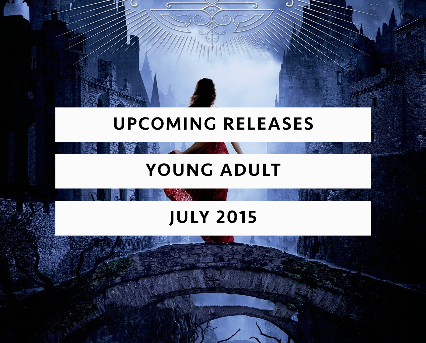 Upcoming Releases July 2015