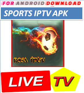 Download Android RosaIPTV IPTVPro LITE IPTV Television Apk -Watch Free Live Cable TV Channel-Android Update LiveTV Apk  Android APK Premium Cable Tv,Sports Channel,Movies Channel On Android.