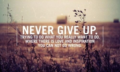 Không từ bỏ ước mơ và khát vọng thành công